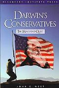 Darwin's Conservatives The Misguided Quest
