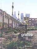 Graffiti Los Angeles Urban Angels Unite the Masses in America's Anit-city