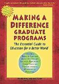 Making a Difference Graduate Programs Select and Distinctive Education for Socially Responsi...