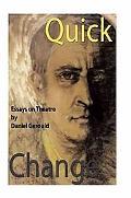 Quick Change: Essays on Theatre