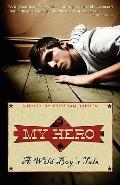 My Hero: A Wild Boy's Tale