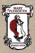 Mary of Plymouth: A Story of the Pilgrim Settlement