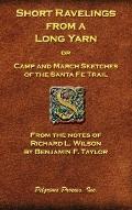 Short Ravelings From A Long Yarn