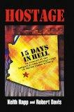 Hostage: 15 Days In Hell
