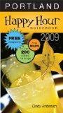 Happy Hour Guidebook -- Portland 2009