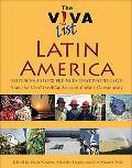 Viva List Latin America 333 Places and Experiences People Love