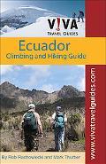 Ecuador: Climbing and Hiking Guide