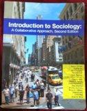 Introduction to Sociology: A Collaborative Approach, Second Edition