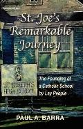 St Joe's Remarkable Journey