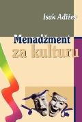 Menadzment Za Kulturu Managing for the Arts