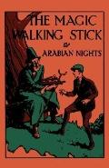 Magic Walking Stick and Stories from the Arabian Nights