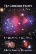 Gene Man Theory