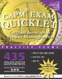CAPM Exam Quicklet: Certified Associate in Project Management Practice Exams (The Quicklet B...