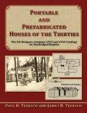 Portable and Prefabricated Houses of the Thirties: The E. F. Hodgson Company 1935 and 1939 C...
