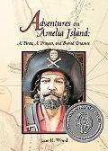 Adventures on Amelia Island A Pirate, a Princess, and Buried Treasure