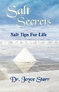 Salt Secrets: Salt Tips for Life