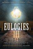 Eulogies III