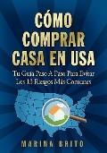 Cómo Comprar Casa en USA : Cómo Comprar Casa en USA: Tu Guía, Paso A Paso, para Evitar Los 1...