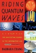 Riding Quantum Waves