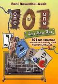 101 Let's Have Fun - 101 Fun Activities That Reinforce Learning In The Hebrew Language