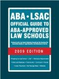 ABA-LSAC Official Guide to ABA-Approved Law Schools 2009 (Aba Lsac Official Guide to Aba App...