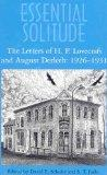 Essential Solitude: The Letters of H. P. Lovecraft and August Derleth (2 VOLUME SET)