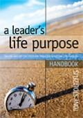 Leader's Life Purpose Handbook : Calling and Destiny Discovery Tools for Christian Life Coac...