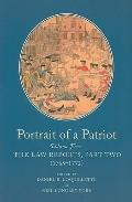 Portrait of a Patriot: The Major Political and Legal Papers of Josiah Quincy Junior