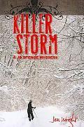 Killer Storm: A Jo Spence Mystery