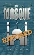 Mosque Exposed
