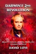 Darwin's Second Revolution