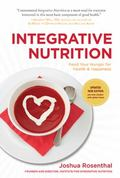 Integrative Nutrition (3rd Edition) : Feed Your Hunger for Health and Happiness