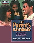 Parent's Handbook: Systematic Training for Effective Parenting of Children under Six