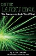 On the Laser's Edge : The Conspiracy: Code Word Tikal