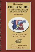 Illustrated Field Guide to Congenital Heart Disease and Repair - Large Format
