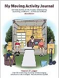 My Moving Activity Journal: Activities, Games, Crafts, Puzzles, Scrapbooking, Journaling, an...