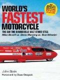 World's Fastest Motorcycle: The Day The Bonneville Salt Stood Still