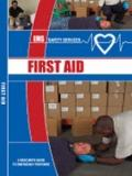 First Aid Training Manual : A Rescuer's Guide to Emergency Response