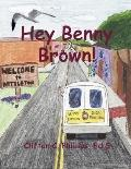 Hey Benny Brown