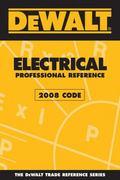 DEWALT Electrical Professional Reference - 2008 Code