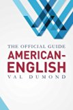 American-English: The Official Guide