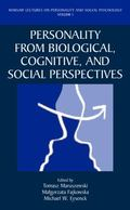 Personality from Biological, Cognitive, and Social Perspectves