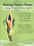 Massage Practice Planner: Where Practice Makes Profit