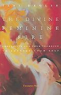 The Divine Feminine Fire