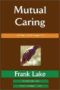 Mutual Caring: A Manual of Depth Pastoral Care ...