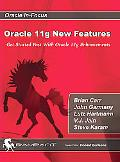 Oracle 11g New Features: Get Started Fast with Oracle 11g Enhancements