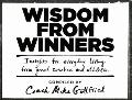 Wisdom from Winners : Insights for Everyday Living from Great Coaches and Athletes