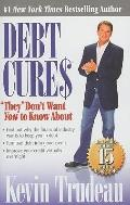 Debt Cures : They Don't Want You to Know About