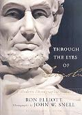 Through the Eyes of Lincoln: A Modern Photographic Journey