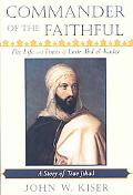 Commander of the Faithful: The Life and Times of Emir Abd el-Kader (18081883)